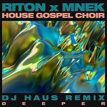 Deeper (DJ Haus Remix)