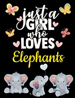 Black Paper Elephant Journal: Just a Girl Who Loves Elephants | Cute Safari Jungle Animal Notebook with Funny Motivational...