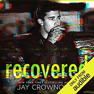Recovered                   By:                                                                                                                                 Jay Crownover                               Narrated by:                                                                                                                                 Lucy James,                                                                                        Lance Greenfield                      Length: 9 hrs and 30 mins     98 ratings     Overall 4.2