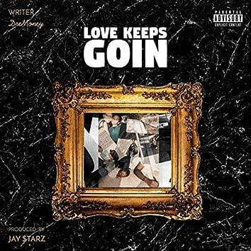 Love Keeps Goin