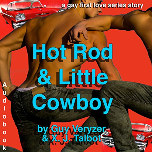 Hot Rod and Little Cowboy: A Gay First Love Series Story audiobook cover art