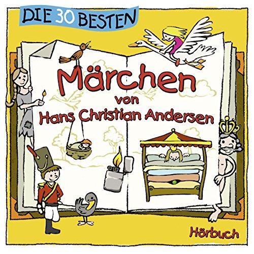 Die 30 besten Märchen von Hans Christian Andersen audiobook cover art