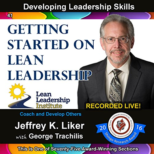 Developing Leadership Skills 41: Getting Started on Lean Leadership audiobook cover art
