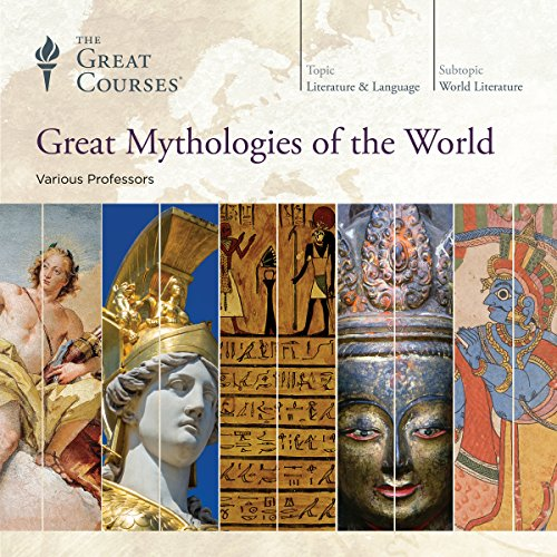 Great Mythologies of the World                   Written by:                                                                                                                                 The Great Courses,                                                                                        Grant L. Voth,                                                                                        Julius H. Bailey,                   and others                          Narrated by:                                                                                                                                 Grant L. Voth,                                                                                        Julius H. Bailey,                                                                                        Kathryn McClymond,                   and others                 Length: 31 hrs and 36 mins     27 ratings     Overall 4.5