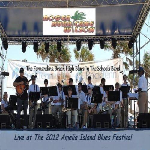 "Roger ""Hurricane"" Wilson & The Fernandina Beach High Blues in the Schools Band"