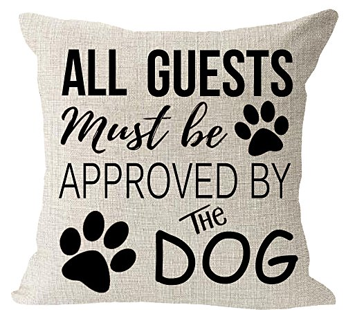 Lovely Family pet Dog Paws All Guest Must be Approved by The Dog Cotton Linen Square Throw Waist Pillow Case Decorative Cushion Cover Pillowcase Sofa 18x 18 (18x18 inches, 3)