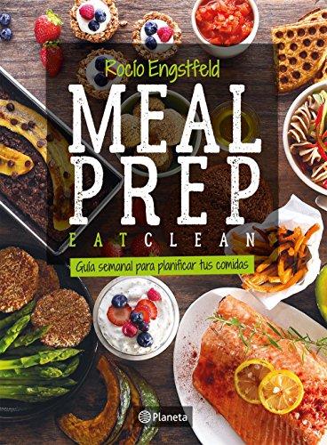 Meal prep: Guia semanal para planificar tus comidas