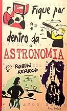 Fique Por Dentro Da Astronomia