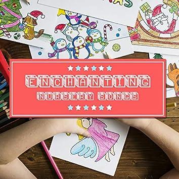 #18 Enchanting Nursery Songs