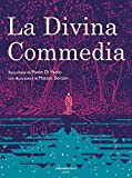 La Divina Commedia. Ediz. illustrata