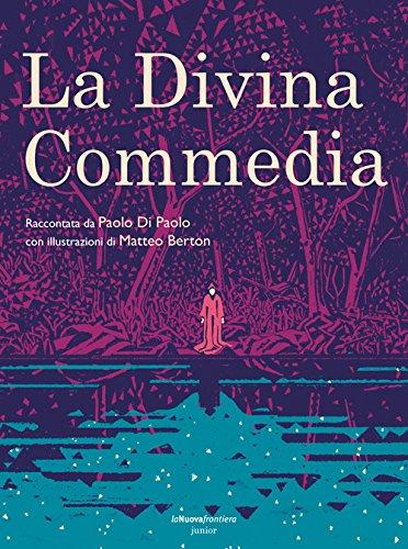 La Divina Commedia. Ediz. illustrata