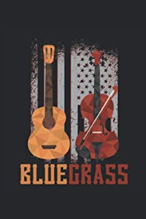 Bluegrass Notebook: Guitar and Violin. Lined 120 pages. Soft Cover 6x9 inches, approx. DIN A5 15x22cm. Ideal gift for Blue...