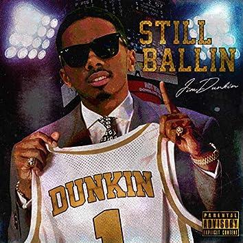 Still Ballin RELOADED