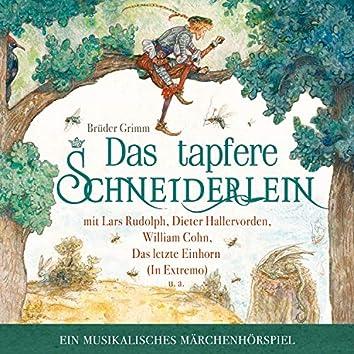 Das Tapfere Schneiderlein - ein musikalisches Märchenhörspiel (mit Lars Rudolph, Dieter Hallervorden, William Cohn, Das letzte Einhorn u.a.)