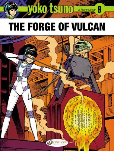 Yoko Tsuno - tome 9 The forge of Vulcan (09)