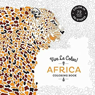 Vive Le Color! Africa (Adult Coloring Book): Color In; De-stress (72 Tear-out Pages)
