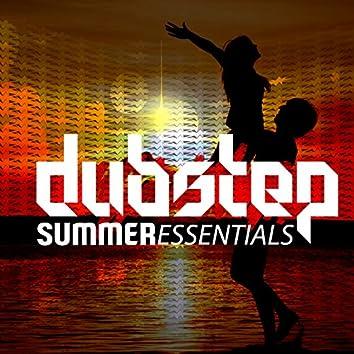 Dubstep Summer Essentials