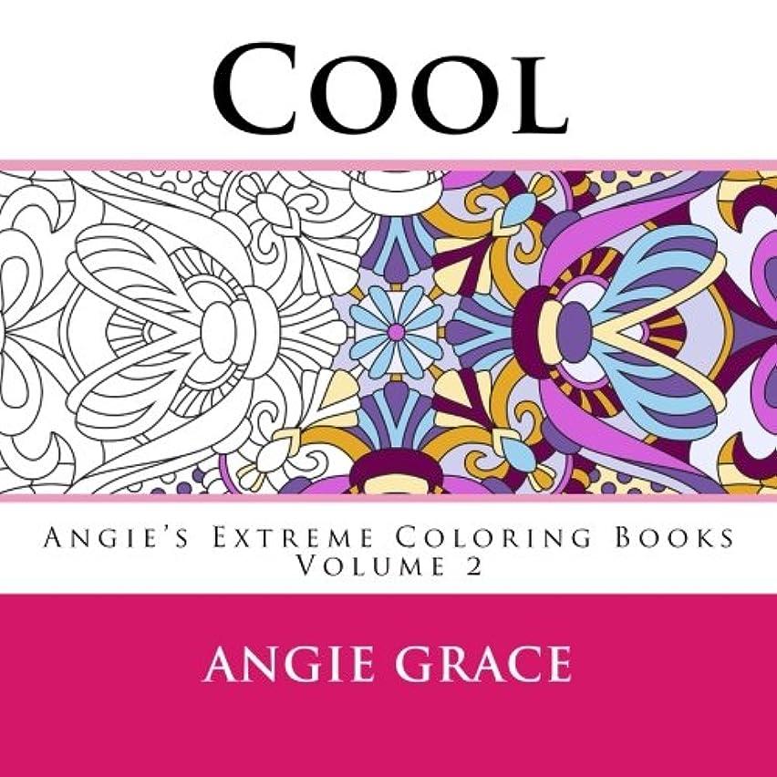 カナダ手数料レジCool (Angie's Extreme Coloring Books Volume 2)