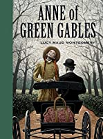 Anne of Green Gables (Unabridged Classics)