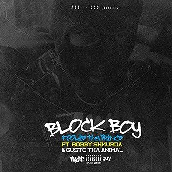 Block Boy (feat. Bobby Shmurda)