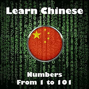Learn Chinese: Numbers from 1 to 101