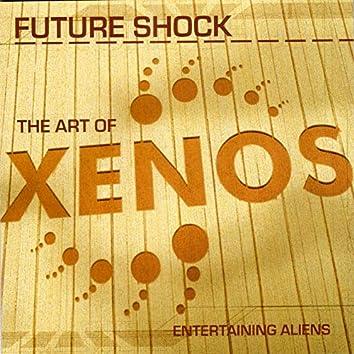 The Art of Xenos (Entertaining Aliens)