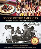Foods of the Americas: Native ...