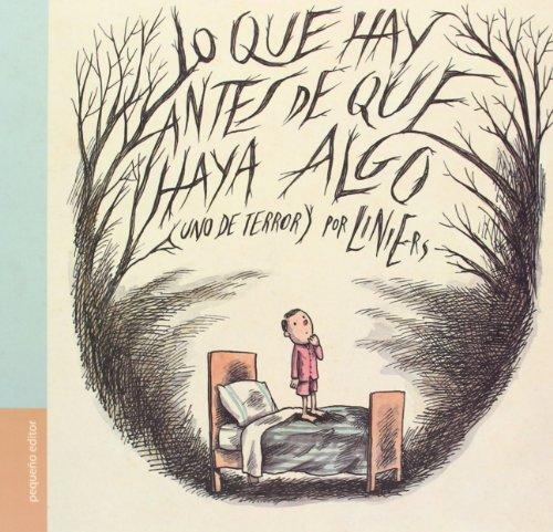 Lo Que Hay Antes De Que Haya Algo - 2ª Edición (INCLUSO LOS GRANDES)