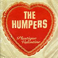Plastique Valentine by Humpers (1997-05-03)