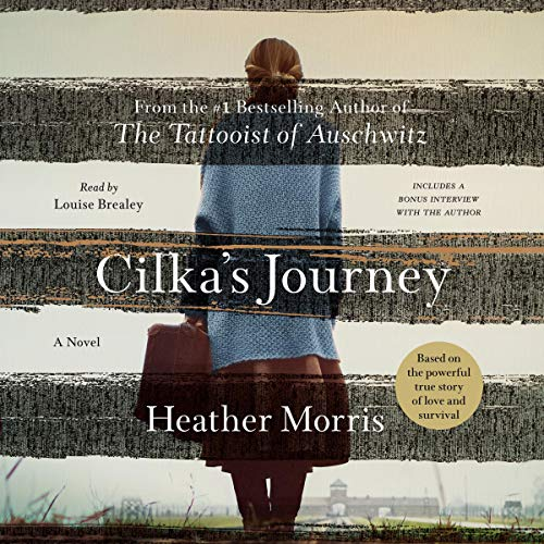Cilka's Journey Audiobook By Heather Morris cover art