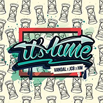It's Time (feat. JCB, Hm)