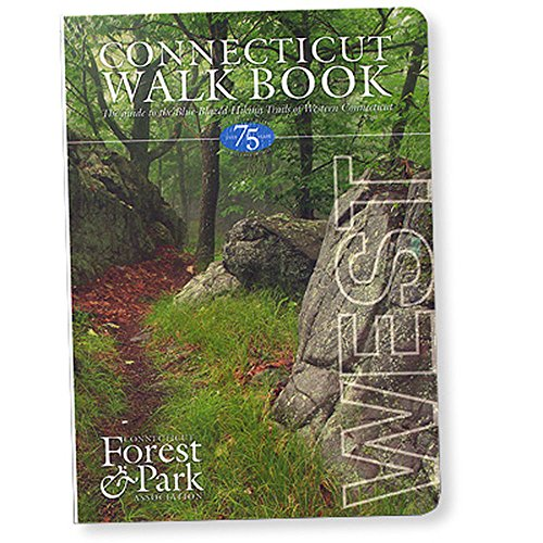 Connecticut Walk Book West: The Guide to the Blue-Blazed Hiking Trails of Western Connecticut, Including the Metacomet and Mattabesett Trails [Idioma Inglés]