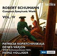 Schumann: Complete Symphonic Works, Vol. 4 by D茅nes V?rjon