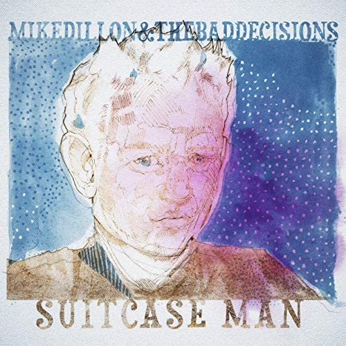 Mike Dillon & The Bad Decisions