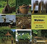 Weidengeflechte für Haus und Garten (HolzWerken)