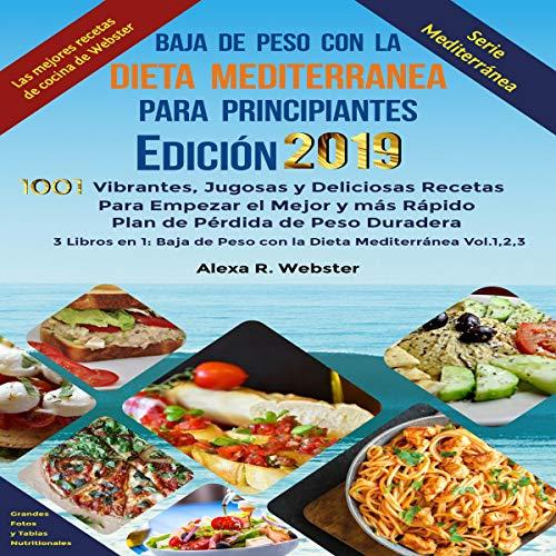 Baja de Peso con la Dieta Mediterránea Para Principiantes Edición 2019 [Weight Loss with the Mediterranean Diet for Beginners Edition 2019] audiobook cover art