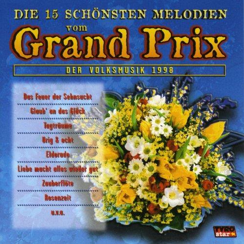 Die 15 schönsten Melodien vom Grand Prix der Volksmusik 1998