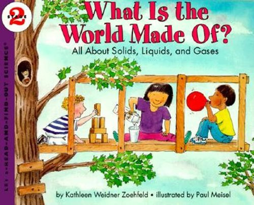 What Is the World Made Of?: All About Solids, Liquids, and Gases (Let's-Read-and-Find-Out Science 2)の詳細を見る