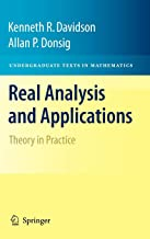 Real Analysis and Applications: Theory in Practice (Undergraduate Texts in Mathematics)
