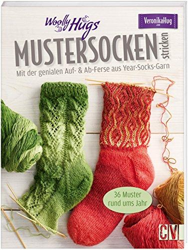 Woolly Hugs Mustersocken stricken: Mit der genialen Auf- & Ab-Ferse - aus Year-Socks-Garn