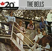 20th Century Masters The Best of The Bells by Bells (2006-02-23)