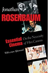 Essential Cinema: On the Necessity of Film Canons Kindle Edition
