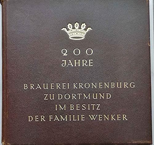 200 Jahre Brauerei Kronenburg