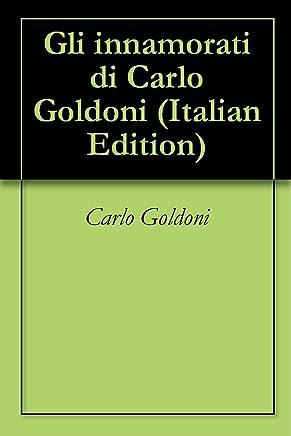 Gli innamorati di Carlo Goldoni