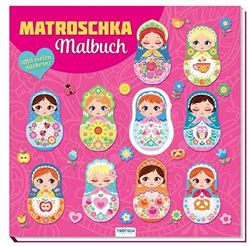MATROSCHKA Malbuch: mit Coverstanzung und vielen Stickern