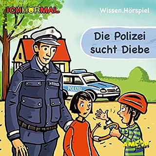 Die Polizei sucht Diebe Titelbild
