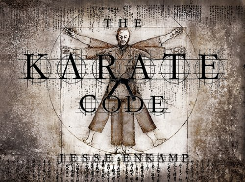 The Karate Code: Did You Ever Ask Yourself What Karate Really Means? (English Edition)
