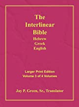 Interlinear Hebrew Greek English Bible-PR-FL/OE/KJV Large Print Volume 3
