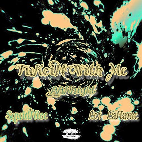 BBKnight feat. Squidnice & Le$Laflame