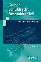 Schuldrecht Besonderer Teil: Vertragliche Schuldverhältnisse (Springer-Lehrbuch) (German Edition)